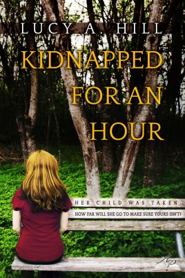 Kidnapped for an Hour - Lucy A. Hill - eBook - med res