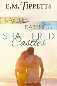Shattered Castles box set - E.M. Tippetts - eBook-v2